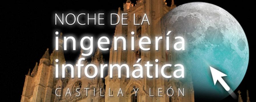 Noche de la Ingeniería en Informática de Castilla y León