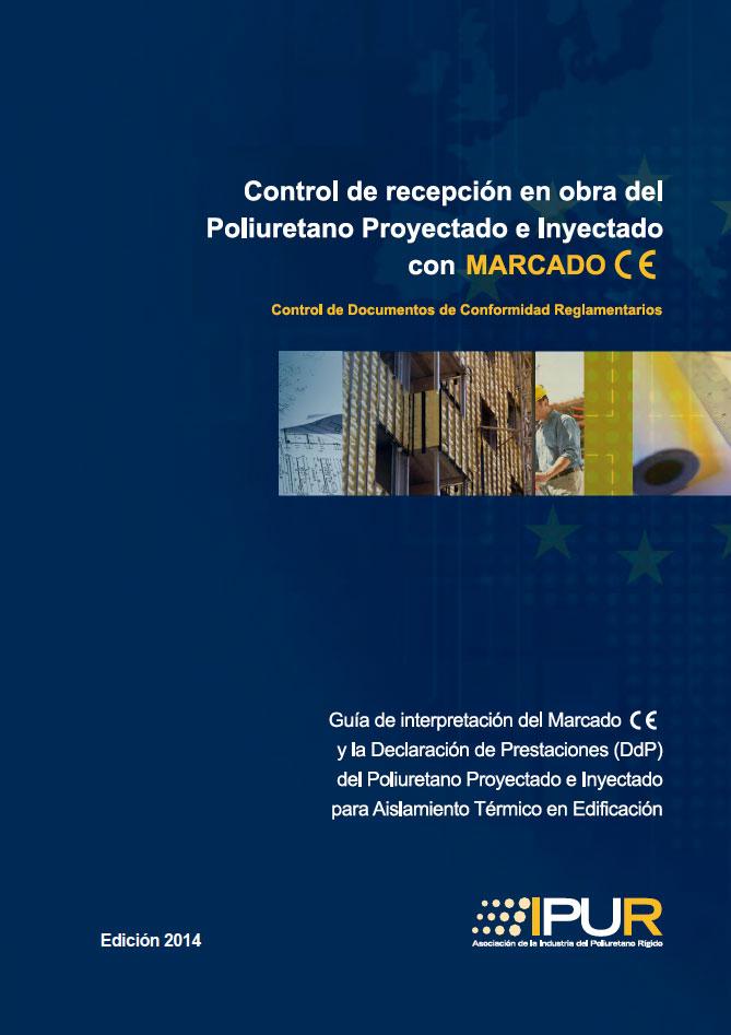 Documento de Guía de recepción en obra del Poliuretano Proyectado