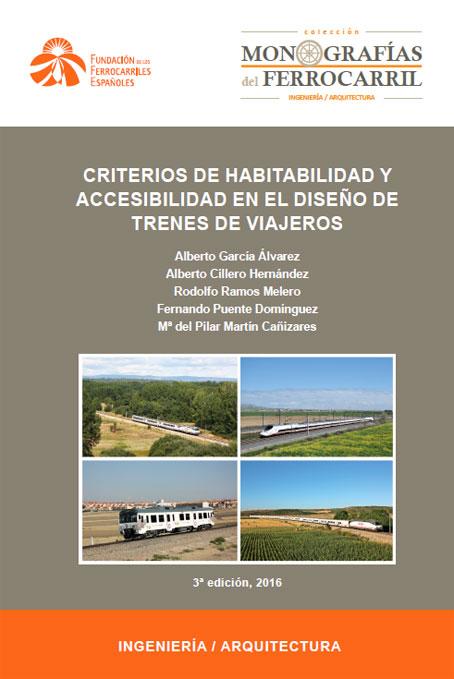 Documento de Criterios de habitabilidad y accesibilidad en el diseño de trenes de viajeros