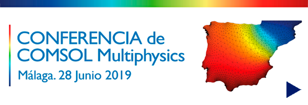 Malaga - Conferencia COMSOL Multiphysics 2019