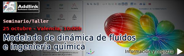 Valencia - Seminario/Taller: Modelado de dinamica de fluidos e ingenieria quimica