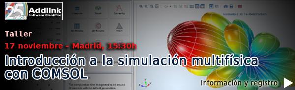 Madrid - Taller: Introduccionn a la simulacion multifisica con COMSOL