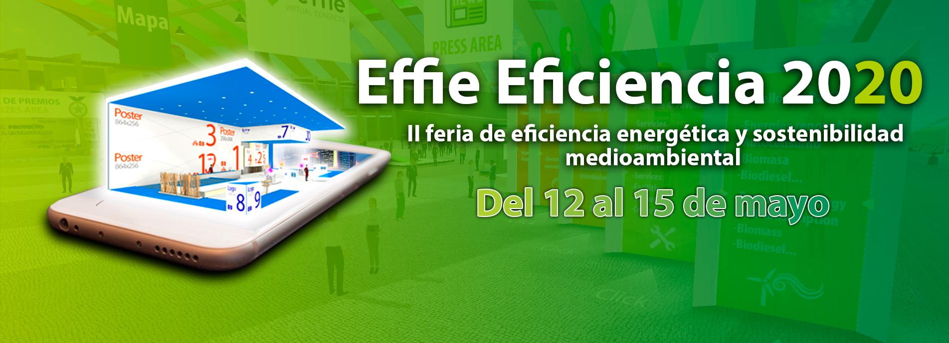 Effie Eficiencia - II Feria de Eficiencia y Sostenibilidad Medioambiental